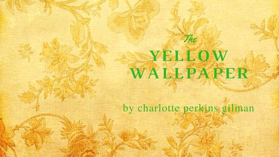 the yellow wallpaper by charlotte perkins gilman ghost